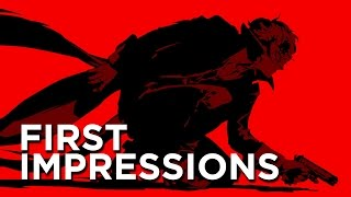 Persona 5 First Impressions - An Immaculate PlayStation Exclusive You Need To Support
