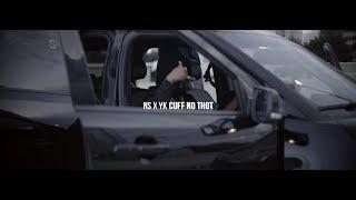 NS x YK - Cuff No Thot | Dir. by Del Rosario Visuals