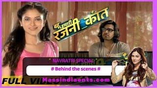 Bahu Hamari Rajni Kant Back-Stage Masti
