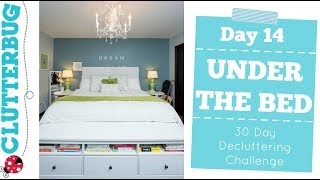 Day 14 - Under Your Bed - 30 Day Decluttering Challenge