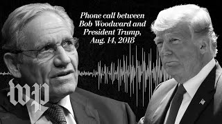 Exclusive: Listen to Trump's conversation with Bob Woodward