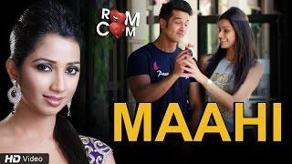 Maahi Full Video Song by Shreya Ghoshal   Romance Complicated (2016)   Red Ribbon Music