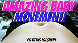 AMAZING BABY MOVEMENT IN WOMB at 25 Weeks Pregnant!