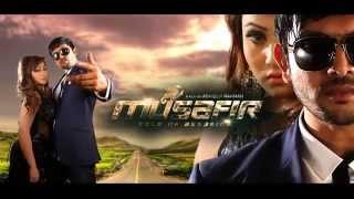 MUSAFIR   Official Motion Poster   Bengali Movie (2015)   Arifin Shuvo   Marjaan