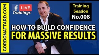 How To Build Confidence For Massive Results