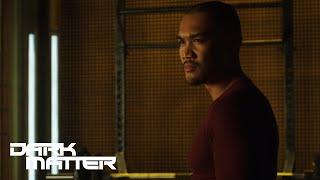 DARK MATTER    Sneak Peek - Episode 206   Syfy