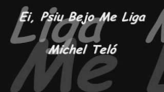 Michel Teló-Ei psiu Bejo Me Liga