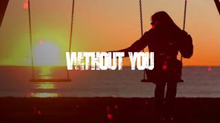 Without You - LC Beats Exclusive (Free Beats)