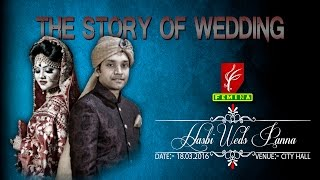 HASBI WEDS PANNA'S THE STORY OF WEDDING
