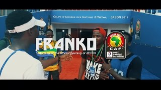 FRANKO at the official opening of AFCON (Landry Toukam Films Montage)