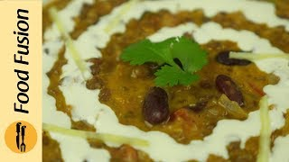 Dal Makhani Recipe By Food Fusion