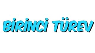 10dk da BİRİNCİ TÜREV - Tonguc Akademi