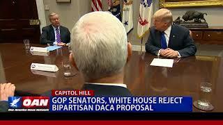 GOP Senators, White House Reject Bipartisan DACA Proposal