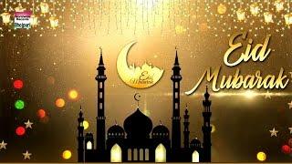EID Mubarak | ईद मुबारक | 2017