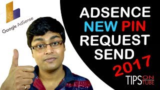 How To Request Adsense New PIN For Address Verification 2017