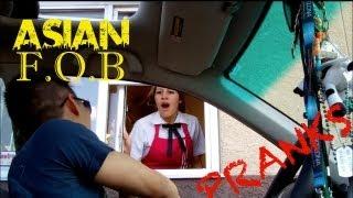 ASIAN F.O.B - DRIVE THRU PRANKS
