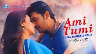 Ami Tumi | Arfin Rumey & Puja | Tarkata  Movie Song | Arefin Shuvo & Mim