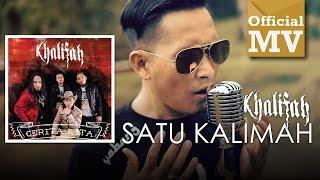 Khalifah - Satu Kalimah (Official Music Video)