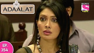 Adaalat - अदालत - Episode 354 - 13th September, 2017