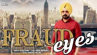 Fraud Eyes - Azad Kang Music by Harry Cheema
