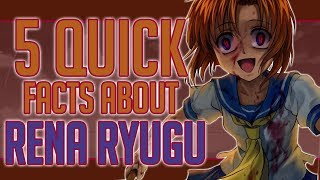 5 Quick Facts About Rena Ryugu - Higurashi When They Cry