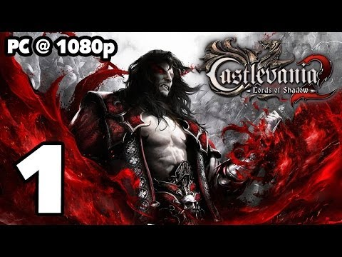 Castlevania: Lords of Shadow 2 Walkthrough PART 1 (PC) [1080p] No Commentary TRUE-HD QUALITY