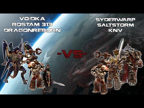DoW2 Elite - VoDka, Rostam, DragonReborn -VS- SyderWarp, SaltStorm, KNV