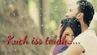 Kuchh Iss Terah Whatsapp Status 1921 Movie Song Crazyshayaricom