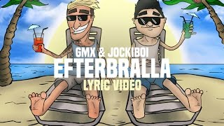 Efterbralla - Gmx & Jockiboi (Lyric video)