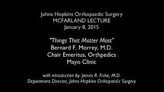 The 2015 McFarland Lecture at Johns Hopkins Orthopaedic Surgery HD