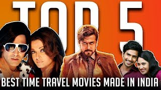 Top 5 - Best Time Travel Movies Made In India | SC#221