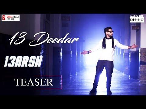 New Punjabi Songs 2017 | 13 Deedar (Tera Deedar) | Teaser | 13 Arsh | Smi Audio