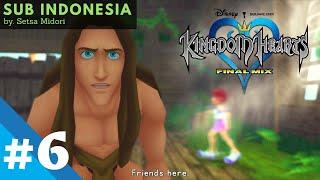 Tarzan tahu dimana Kairi - Kingdom Hearts Sub Indonesia #6