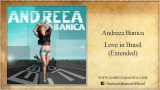 Andreea Banca - Love in Brasil (Extended)