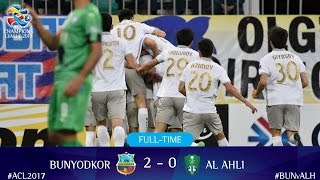 أهداف مباراة بونيودكور الأوزبكي 2-0 الأهلي السعودي | دوري أبطال آسيا 2017 الجولة الخامسة