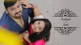 Pushpak & Jyoti - A Pre Wedding Film | Dhadke Jiya |  N'khey Productions