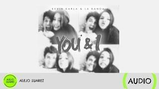 You & I (spanish version) - Kevin Karla & La Banda (Audio)