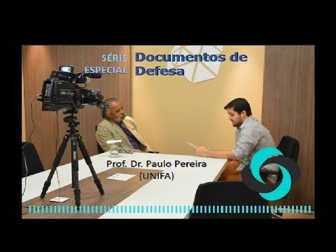 Xxx Mp4 Série Especial Documentos De Defesa Entrevista Prof Paulo Pereira Dos Santos UNIFA 3gp Sex