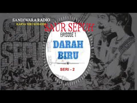 """Sandiwara Radio SAUR SEPUH episode 1 """" Darah Biru """" Part - 4"""