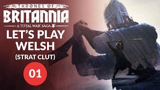 Thrones of Britannia | SLAUGHTERING SEA KINGS! - Strat Clut (Welsh Kingdom) Lets Play 01