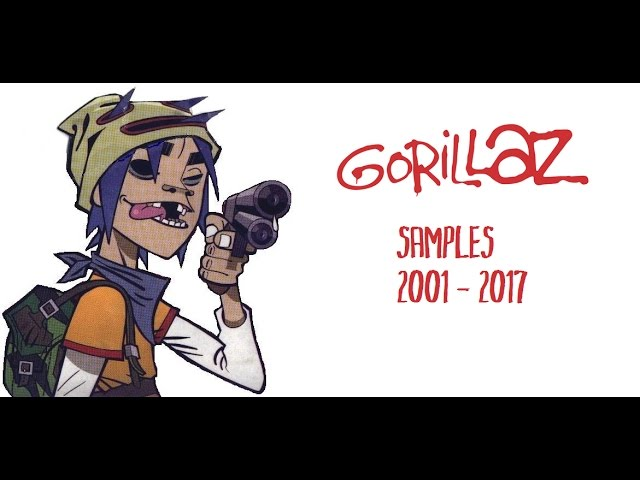 Samples used in the music of Gorillaz (2001-2017)
