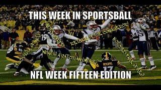 This Week in Sportsball: NFL Week Fifteen Edition