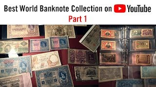 BEST WORLD CURRENCY COLLECTION - rare paper money and banknotes (Part 1)