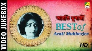 Best Of Arati Mukherjee   Bengali Movie Songs   Bengali Video Jukebox   Arati Mukherjee Songs