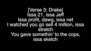 Issa by 21 Savage and Young Thug ft. Drake (JUST LYRICS)
