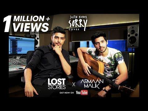 Sorry - Armaan Malik x Lost Stories (Cover) | Justin Bieber