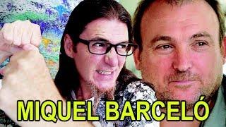 CRÍTICA A MIQUEL BARCELÓ. CUADROS, CÚPULA, CAPILLA Y PERFORMANCE