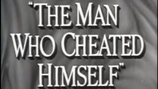 The Man Who Cheated Himself (1950) [Film Noir] [Crime]
