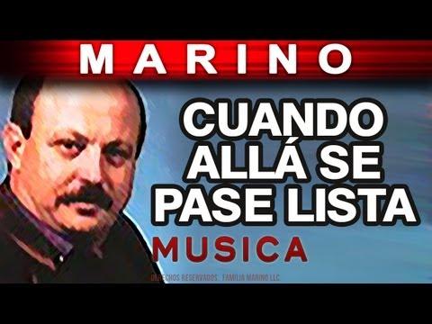 Marino Cuando Alla Se Pase Lista musica