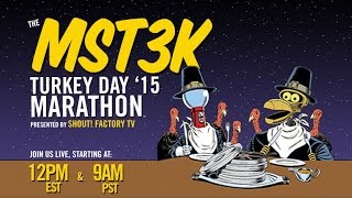 You're Invited to MST3K TURKEY DAY '15!